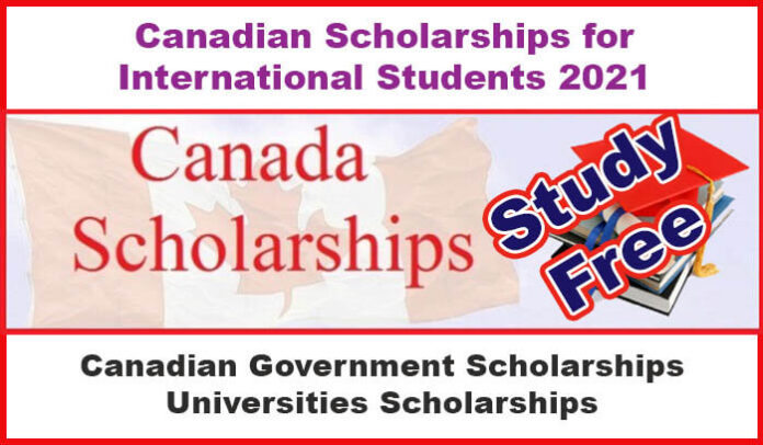 Canadian Scholarships for International Students 2021