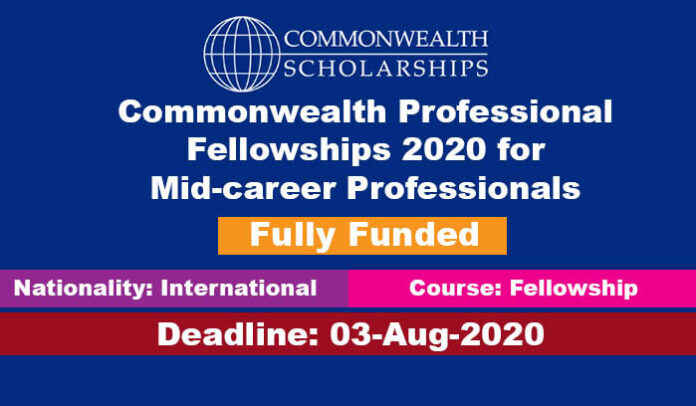 Commonwealth Professional Fellowships 2020 for Mid-career Professionals