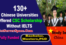 130+ Chinese Universities Offered CSC Scholarship Without IELTS