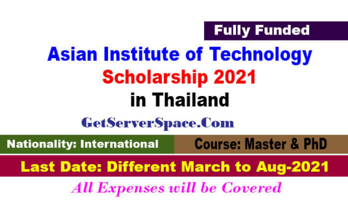 Asian Institute of Technology Scholarship 2021 in Thailand [Fully Funded]