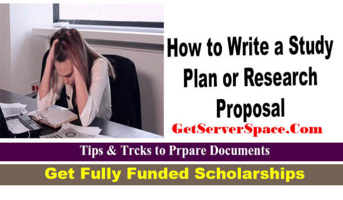 How to Write a Study Plan or Research Proposal to Getting a Scholarship