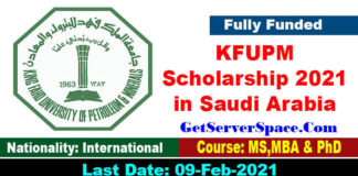 King Fahd University Scholarship 2021 in Saudi Arabia For Foreigners[Fully Funded]