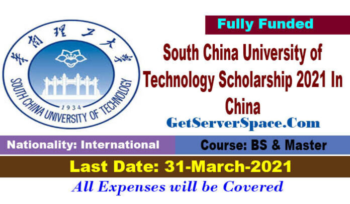 South China University of Technology Scholarship 2021 In China[Fully Funded]