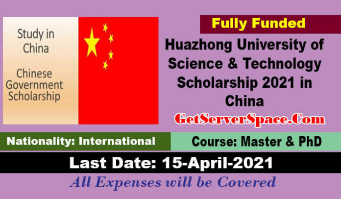 Huazhong University of Science & Technology Scholarship 2021 in China