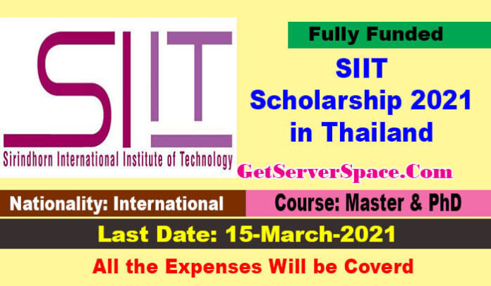 SIIT Scholarship 2021 in Thailand For MS and PhD [Fully Funded]